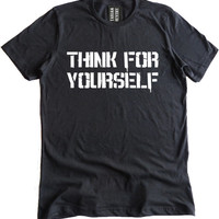 Think For Yourself Premium Dual Blend T-Shirt