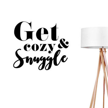 Get Cozy & Snuggle Wall Decal, Typography Wall Sticker, Typography Decal, Office Decor, Nursery Wall Decal, Bedroom Art, Bedroom Wall Decal