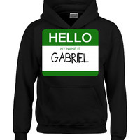 Hello My Name Is GABRIEL v1-Hoodie