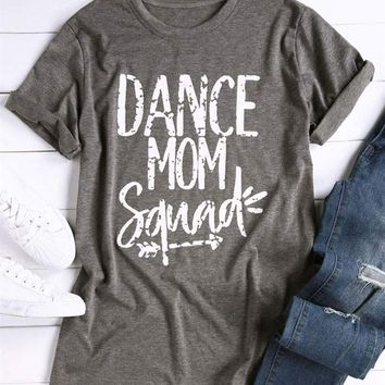 Dance Mom Squad. T-Shirt
