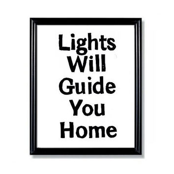 LINOCUT PRINT - Lyric Quote - Lights will guide you home - Inspirational 6x8