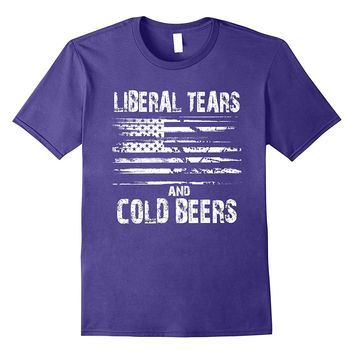 Liberal Tears and Cold Beers - Funny Political T Shirt