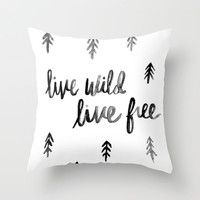 live wild and free. Throw Pillow by Pink Berry Patterns