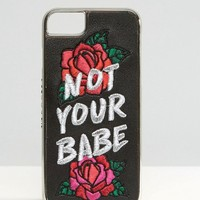 Skinnydip Not Your Babe iPhone 6/6S/7 Case at asos.com