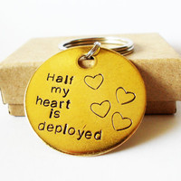 Half my heart is deployed, Army Wife, Marine Soldier, Support our Troops, Military Husband Wife, Personalized Keychain
