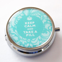 Pill Container, Keep Calm Take A Pill, Pill Box, Case, Pill Case, Gift for her, Purple, Turquoise, take a pill (2221)