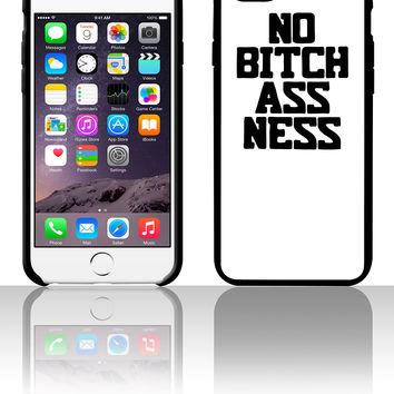 No Bitchassness 0 5 5s 6 6plus phone cases