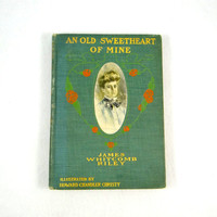 An Old Sweetheart Of Mine from 1902 By James Whitcomb Riley