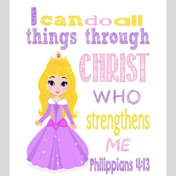 Aurora Christian Princess Nursery Decor Art Print - I Can Do All Things Through Christ Who Strengthens Me - Philippians 4:13 Bible Verse - Multiple Sizes