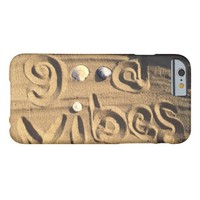 "Fun, ""Good Vibes"" Hand Drawn In Beach Sand Photo Barely There iPhone 6 Case"