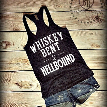 Whiskey Bent and Hellbound - Country Classic Song - Hank Williams Jr -- Racerback Burnout Tank Top- Sizes S-XL. Other Colors Available