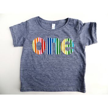 one lowercase with rainbow stripes red orange yellow green blue 1st Birthday Shirt