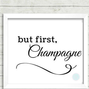 """Reception Sign Printable, """"but first, Champagne"""", Table top, Wedding Reception Sign, Wedding Printable, Reception Signage Print, Open Bar"""