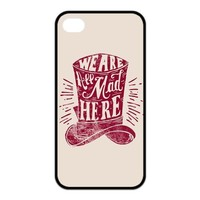 Alice in Wonderland We're all mad here Hat Unique Apple Iphone 4 4S Durable Hard Plastic Case Cover Personalized Treasure DIY
