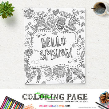 Coloring Page Printable Quote Hello Spring Happy Fall Instant Download Digital Art Printable Coloring Pages Anti Stress Art Therapy Zen