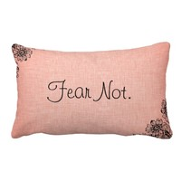Vintage Style Bible Verse Fear Not Pillow