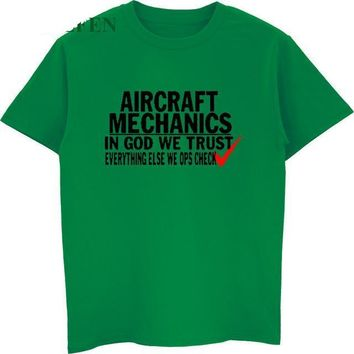 Aircraft Mechanics In God We Trust - Everything Else We OPS Check - Funny Mechanic T-shirt