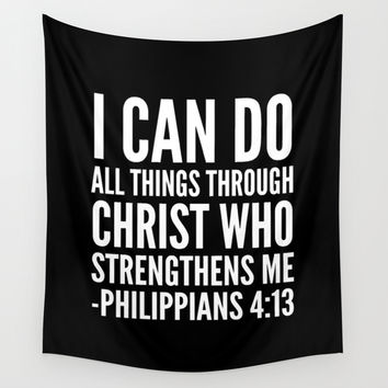 I CAN DO ALL THINGS THROUGH CHRIST WHO STRENGTHENS ME PHILIPPIAN