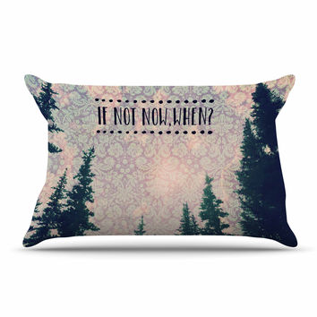 "Robin Dickinson ""If Not Now, When?"" Tree Typography Pillow Case"