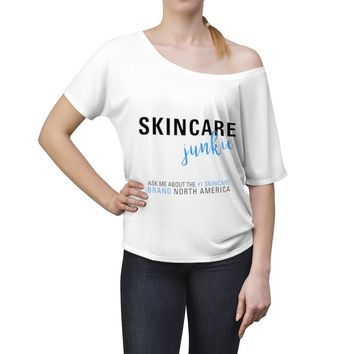 Skincare Junkie Number One in North America Women's Slouchy top