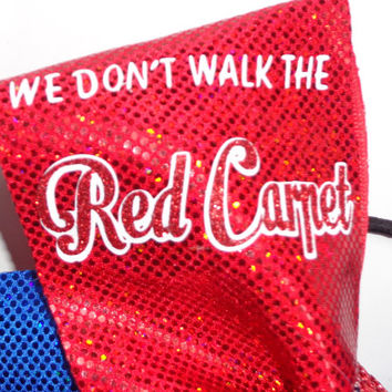 We Don' Walk the Red Carpet, We Rule the Blue Mat Cheer Bow