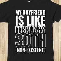 MY BOYFRIEND IS LIKE FEBRUARY 30TH (NON-EXISTENT) VALUE FITTED TEE (WHITE ICL222)