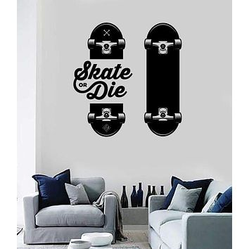 Wall Vinyl Decal Slogan of Skateboarders Skate or Die Sport Decor Unique Gift z4788
