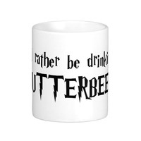 I'd rather be drinking Butterbeer MUG