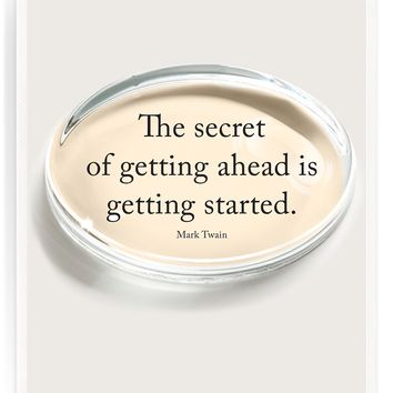 The Secret To Getting Ahead Is Getting Started Crystal Oval Paperweight