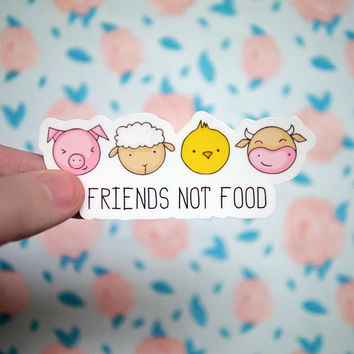 Friends Not Food Vegan Sticker - Vegetarian - Animal Rights PETA - Cruelty - Notebook Stickers - Laptop Stickers - Pig Cow Decals  - S98