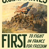 "WWI Poster U.S. Marines First To Fight In France For Freedom Enlist With The ""so"