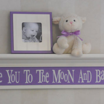 "Baby Girl Purple Nursery Decor - Love You To The Moon And Back - Sign on 30"" Shelf Linen White and Lilac Whimsical Kids Wall Decoration Gift"
