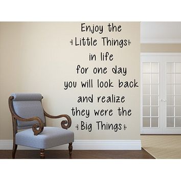 Enjoy The Little Things Vinyl Wall Decal - Living Room Wall Quote - Bedroom Wall Quote Decal - Inspirational Wall Decal