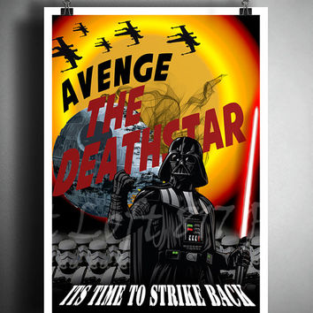 Star Wars inspired Propaganda art, Darth Vader art, avenge the deathstar propaganda poster