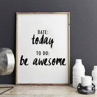 "Fitness Motivational Print Typography Poster ""Today, Be awesome"" Inspirational Print, New year gift, Motivated Quote Motivated Print Poster"
