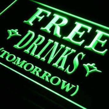Free Drinks Tomorrow Neon Sign (LED)