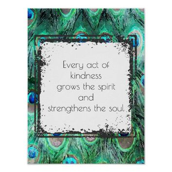 Inspirational Quote On Kindness Spirit And Soul Poster