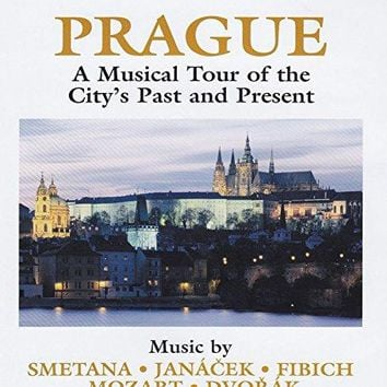 Adriano - Naxos Scenic Musical Journeys Prague A Musical Tour of the City's Past and Present