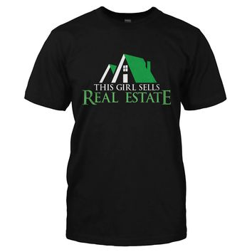 This Girl Sells Real Estate - T Shirt