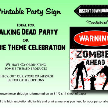 Warning Zombies Ahead Printable Party Sign - INSTANT DIGITAL DOWNLOAD