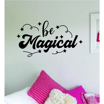 Be Magical Wall Decal Quote Home Room Decor Decoration Art Vinyl Sticker Inspirational Teen Nursery Baby Kids Girls Boys Sparkle Cute