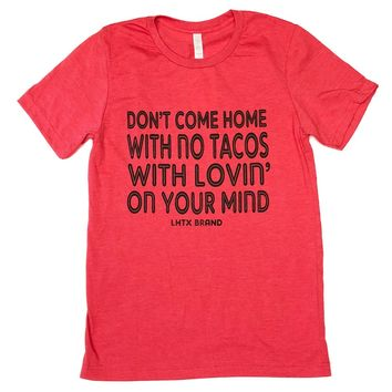 LHTX No Tacos Heather Red T-Shirt