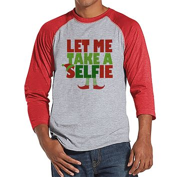 Let Me Take a Selfie - Men's Christmas Top - Men's Baseball Tee - Red Raglan Shirt - Gift For Him - Christmas Elf - Holiday Gift Idea