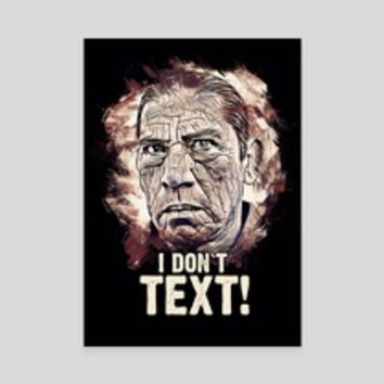 I Don`t Text, an art card by Dusan Naumovski