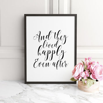 WEDDING GIFT IDEA,Inspirational Quote, Home Decor, They Lived Happily Ever After Wedding Decor,Wedding Sign,Newlywed Decor,Wedding Printable