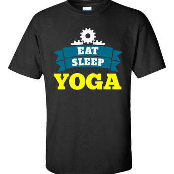 Eat Sleep YOGA - Unisex Tshirt