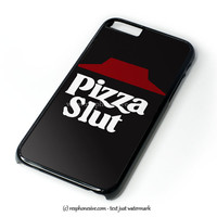 Pizza Slut Pizza Party Funny iPhone 4 4S 5 5S 5C 6 6 Plus , iPod 4 5  , Samsung Galaxy S3 S4 S5 Note 3 Note 4 , and HTC One X M7 M8 Case