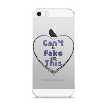Can't Fake This iPhone Case