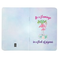 Be a Flamingo in a Flock of Pigeons Journal