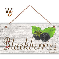 "Blackberries Sign, Garden Sign, Rustic Distressed Decor, Weatherproof, 5"" x 10"" Sign, Gift For Gardener, Made To Order"